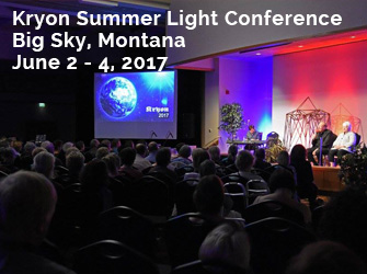 2017 Kryon Summer Light Conference with Lee Carroll